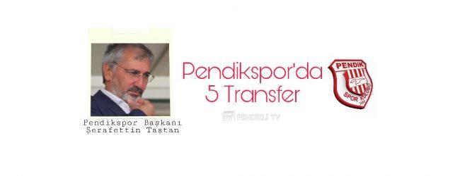 Pendikspor'da 5 Yeni Transfer