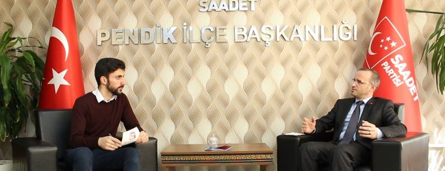 Video Röportaj | Saadet Partisi Pendik Belediye Başkan Adayı Mahmut Kılıç